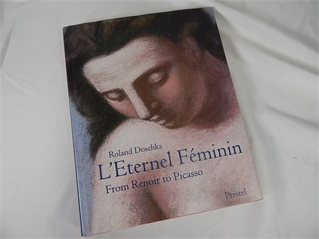 L'Eternel Feminim From Renoir to Picasso by Doschka (270r7s2)