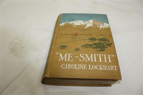 "4th Edition ""Me-Smith"" by Caroline Lockhart 1911"