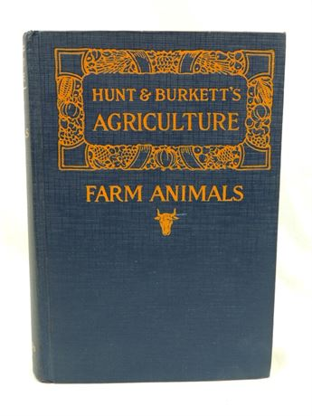 Farm Animals: Covering the General Field of Animal Industry, 1925 Ed.  (112-J)